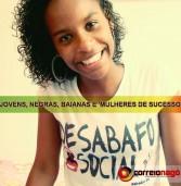 Jovens e negras, baianas são destacadas como mulheres de sucesso