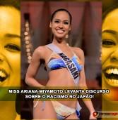 Miss Ariana Miyamoto levanta discurso sobre o racismo no Japão