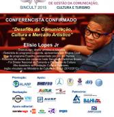 Salvador sedia I Simpósio Internacional de Gestão da Comunicação, Cultura e Turismo (SINCULT 2015)
