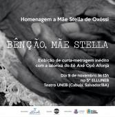 Produção literária de Mãe Stella é tema de filme