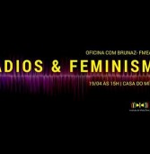 Acontece nesta terça-feira (19) em Salvador a oficina Rádio & Feminismo