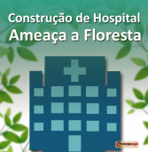 Movimento protesta contra construção de hospital em área de Preservação Ambiental em Cajazeiras