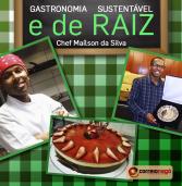 Gastronomia Sustentável e de Raiz
