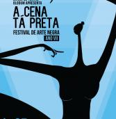 """Último final de semana para conferir o Festival """"A Cena Tá Preta"""""""