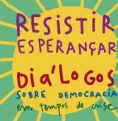 Mesa de diálogo discute futuro da democracia em tempos de crise