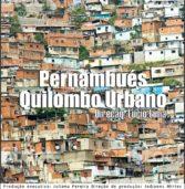 Documentário 'Pernambués – Quilombo Urbano' será lançado no Youtube