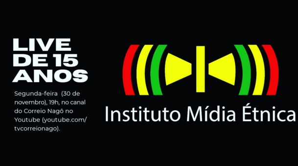 O Instituto Mídia Étnica completa 15 anos e promove live comemorativa