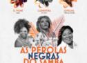 Mandalá homenageia Jovelina Pérola Negra, Clementina de Jesus e Ivone Lara em temporada de shows online