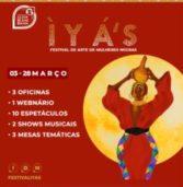 Festival de Arte de Mulheres Negras (ÌYÁ'S) promove shows e espetáculos no mês de março