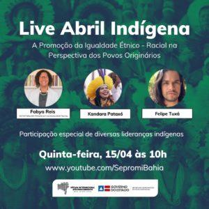 Abril Indígena na Bahia será reforçado com atividade virtual