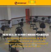 Retorno das aulas em Salvador é marcado por incertezas