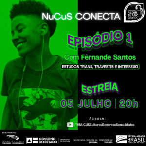 NuCuS Conecta apresenta série de entrevistas sobre gêneros e sexualidades