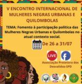 V Encontro das Mulheres Negras Urbanas e Quilombolas acontece na 9ª edição do Julho das Pretas