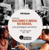 Plataforma de semiótica abre inscrições para curso sobre racismo e Mídia no Brasil