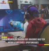 Games: Negros são maioria dos jogadores, mas tem menor visibilidade e oportunidades