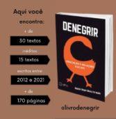 Denegrir: uma obra que resgata a identidade da população negra brasileira de forma afrocentrada